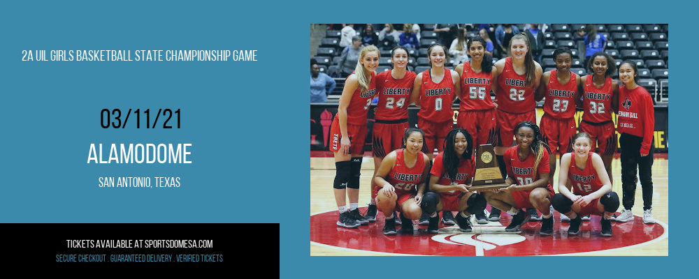 2A UIL Girls Basketball State Championship Game at Alamodome