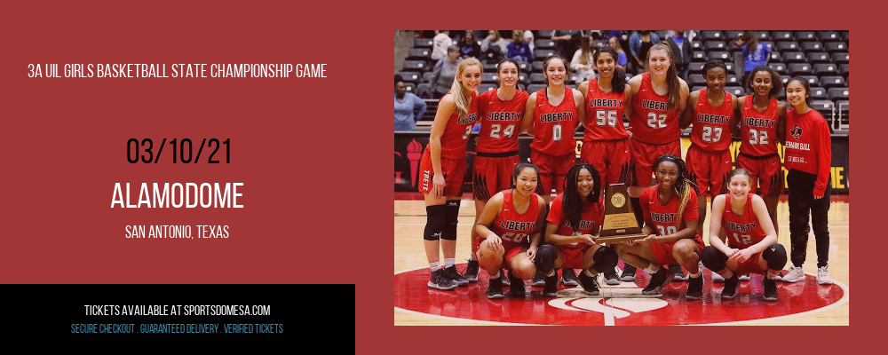 3A UIL Girls Basketball State Championship Game at Alamodome