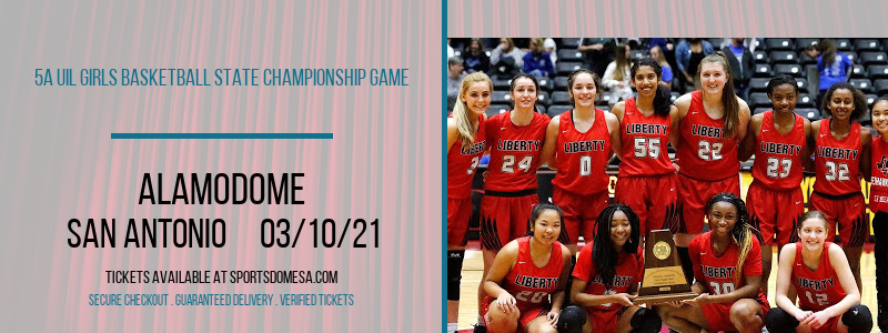 5A UIL Girls Basketball State Championship Game at Alamodome