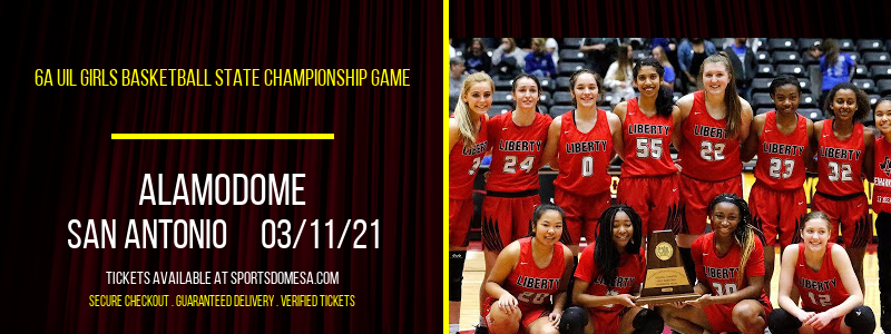 6A UIL Girls Basketball State Championship Game at Alamodome