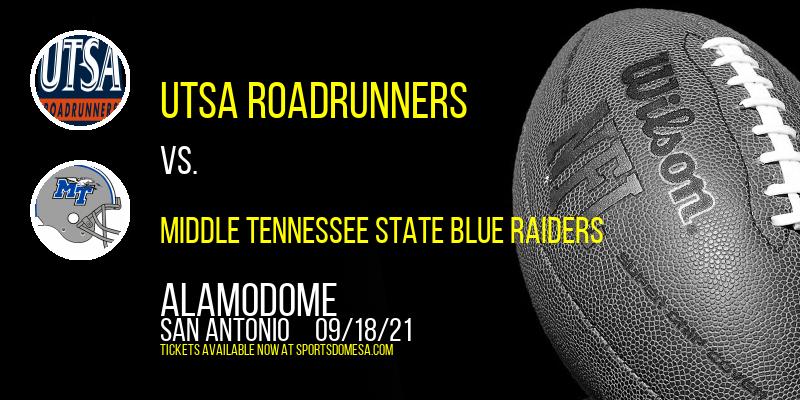 UTSA Roadrunners vs. Middle Tennessee State Blue Raiders at Alamodome