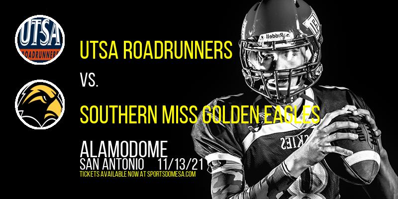 UTSA Roadrunners vs. Southern Miss Golden Eagles at Alamodome