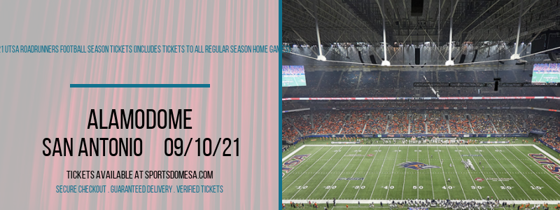 2021 UTSA Roadrunners Football Season Tickets (Includes Tickets To All Regular Season Home Games) at Alamodome